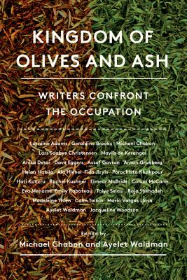 Image for Kingdom of Olives and Ash: Writers Confront the Occupation