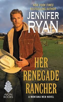 Image for Her Renegade Rancher: A Montana Men Novel