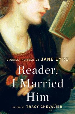 Image for Reader, I Married Him: Stories Inspired by Jane Eyre