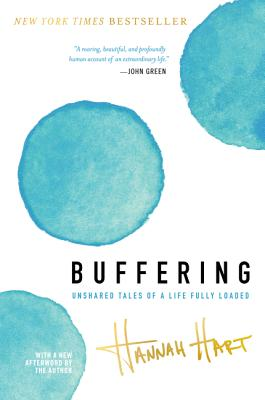 Image for Buffering: Unshared Tales of a Life Fully Loaded