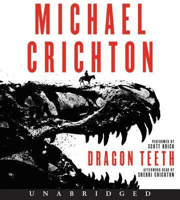 Image for Dragon Teeth CD: A Novel
