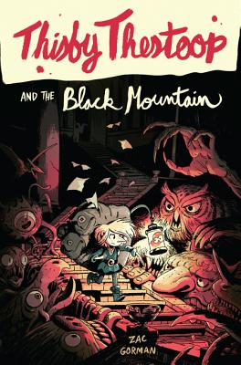 Image for Thisby Thestoop and the Black Mountain