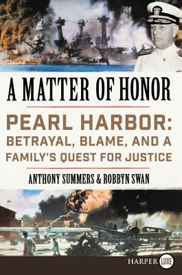 Image for A Matter of Honor: Pearl Harbor: Betrayal, Blame, and a Family's Quest for Justice