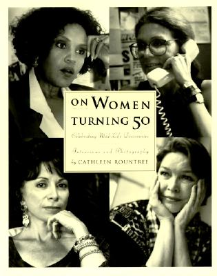 Image for On Women Turning Fifty: Celebrating Mid-Life Discoveries