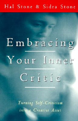 Image for Embracing Your Inner Critic: Turning Self-Criticism into a Creative Asset
