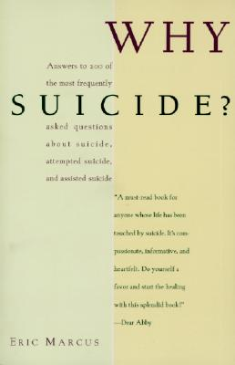 WHY SUICIDE, ERIC MARCUS