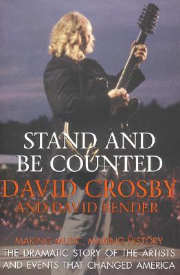 Image for Stand and Be Counted: A Revealing History of Our Times Through the Eyes of the Artists Who Helped Change Our World