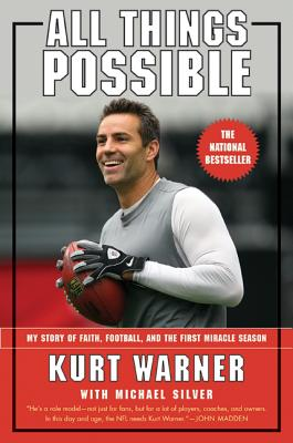 Image for All Things Possible: My Story of Faith, Football, and the First Miracle Season
