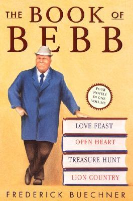 The Book of Bebb, FREDERICK BUECHNER