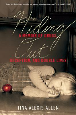 Image for HIDING OUT A MEMOIR OF DRUGS, DECEPTION, AND DOUBLE LIVES