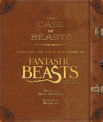Image for The Case of Beasts: Explore the Film Wizardry of Fantastic Beasts and Where to Find Them