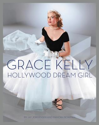 Image for Grace Kelly: Hollywood Dream Girl