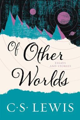 Image for Of Other Worlds: And Other Essays