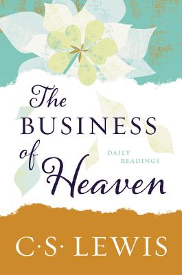 Image for The Business of Heaven: Daily Readings