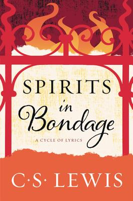 Image for Spirits in Bondage: A Cycle of Lyrics