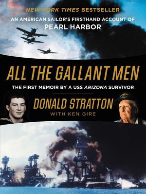 Unti Pearl Harbor Memoir, Donald Stratton, Ken Gire