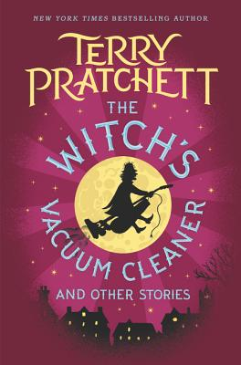 The Witch's Vacuum Cleaner and Other Stories, Pratchett, Terry