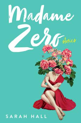 Image for Madame Zero: 9 Stories