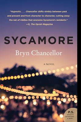 Sycamore: A Novel, Bryn Chancellor