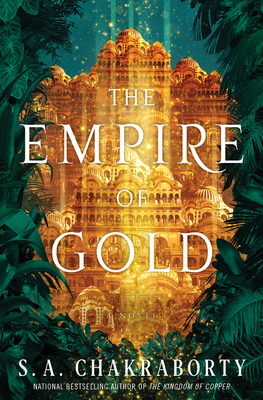 Image for EMPIRE OF GOLD (DAEVABAD TRILOGY, NO 3)