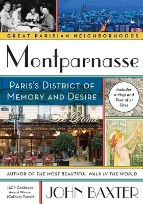 Image for Montparnasse: Paris's District of Memory and Desire