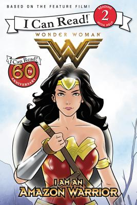 Image for Wonder Woman: I Am an Amazon Warrior (I Can Read Level 2)