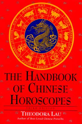 Image for The Handbook of Chinese Horoscopes: Third Edition