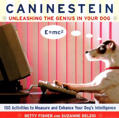 Image for CANINESTEIN UNLEASHING THE GENIUS IN YOUR DOG