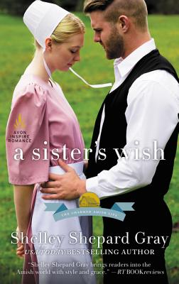 Image for A Sister's Wish: The Charmed Amish Life, Book Three