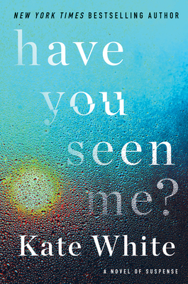 Image for HAVE YOU SEEN ME?