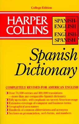 Image for Harper Collins Spanish Dictionary/Spanish-English English-Spanish (HarperCollins Bilingual Dictionaries) (Spanish and English Edition) (English and Spanish Edition)