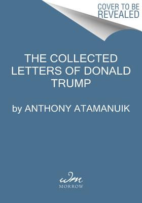 Image for American Tantrum: The Donald J. Trump Presidential Archives