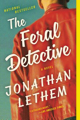 Image for The Feral Detective: A Novel