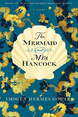 Image for The Mermaid and Mrs. Hancock: A Novel