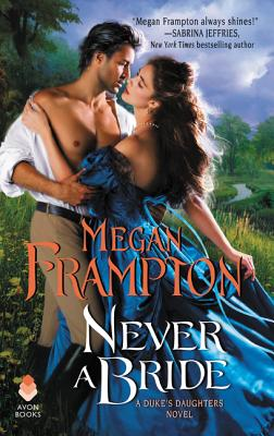 Image for Never a Bride: A Duke's Daughters Novel