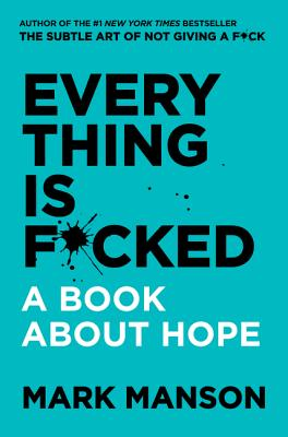 Image for Everything Is F*cked: A Book about Hope