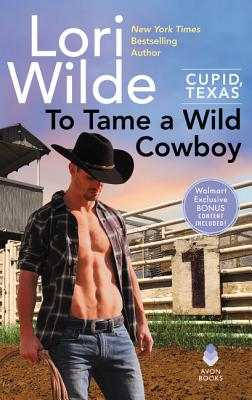 "Image for ""To Tame a Wild Cowboy WalMart Edition: A Cupid, Texas Novel"""