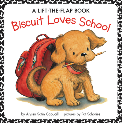 Image for Biscuit Loves School: A Lift-the-Flap Book