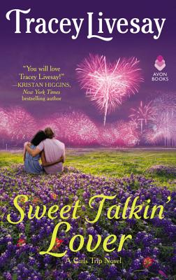 Image for Sweet Talkin' Lover: A Girls Trip Novel