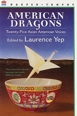 Image for American Dragons: Twenty-five Asian American Voices