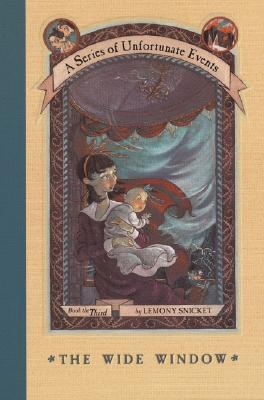 The Wide Window: A Series of Unfortunate Events: Book the Third, Snicket, Lemony