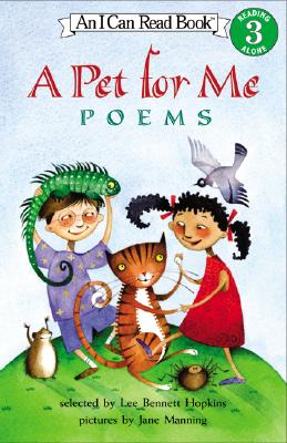 Image for A Pet for Me: Poems (I Can Read Book 3)