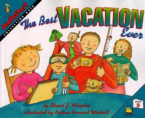 """The Best Vacation Ever (MathStart 2), """"Murphy, Stuart J."""""""