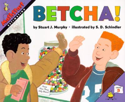 Betcha! Estimating (Mathstart, Level 3), Stuart J. Murphy