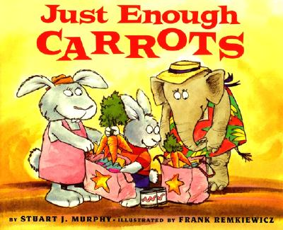 Image for Just Enough Carrots (MathStart 1)