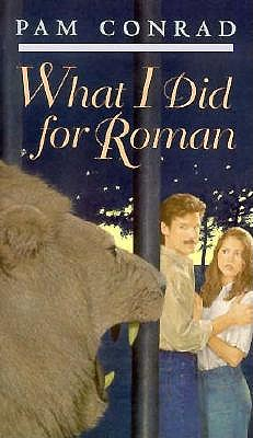 What I Did for Roman, Pam Conrad