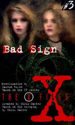 Image for Bad Sign (The X Files)