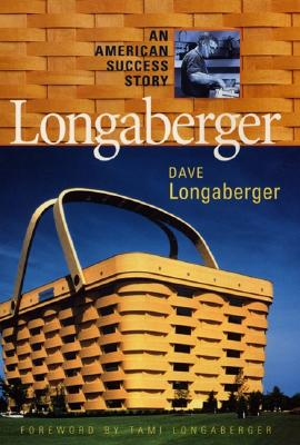 Image for Longaberger: An American Success Story