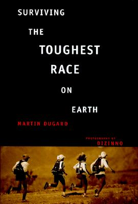 Image for Surviving the Toughest Race on Earth