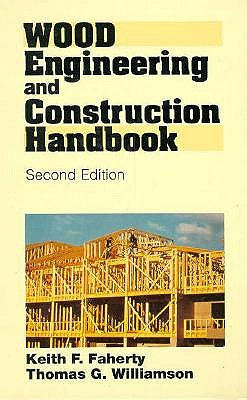 Image for Wood Engineering and Construction Handbook